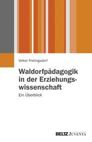 https://www.waldorfschule.de/fileadmin/_processed_/3/8/csm_Buchcover_Frielingsdorf_d42215090e.jpg